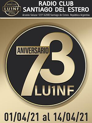 (LU1NF) 73º Aniversario Radio Club Santiago del Estero