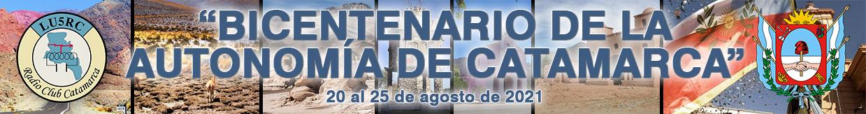(LU5RC) Bicentenario de la Autonomía de Catamarca